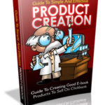 Guide To Simple And Effective Product Creation