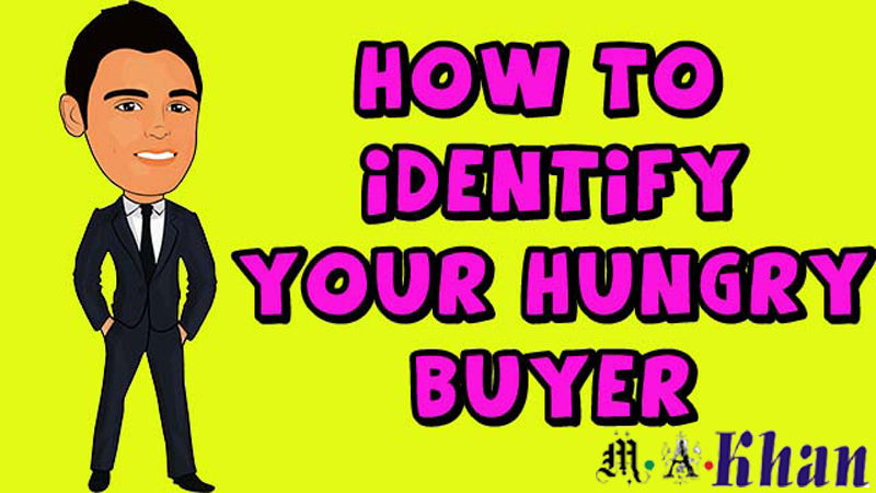 How To Identify Hungry Buyers In Your Niche