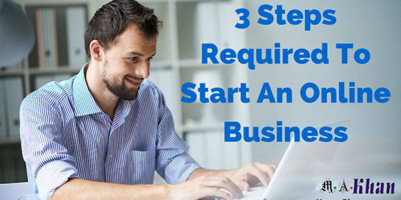 3 Steps To Start An Online Business