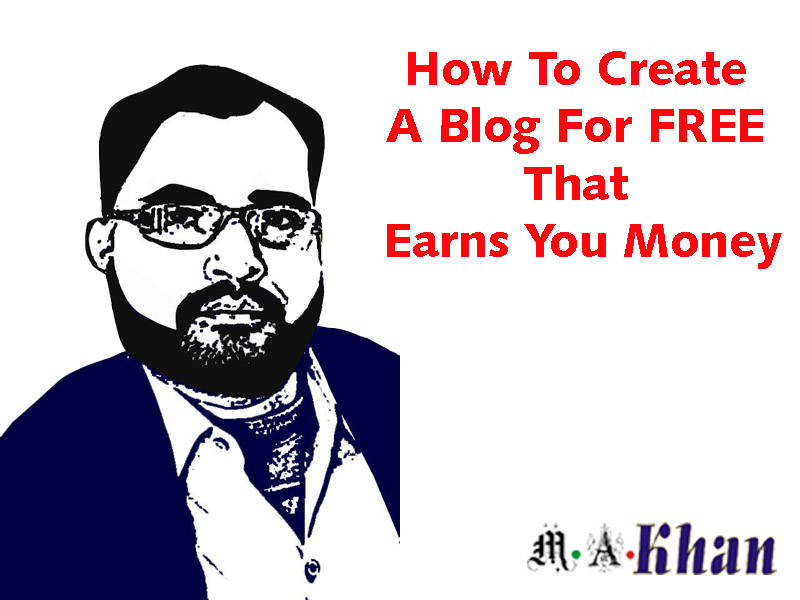 How To Create A Blog For FREE That Earns You Money