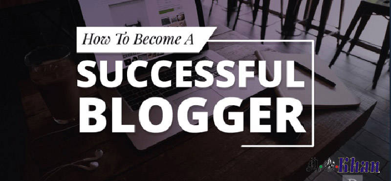 Five Steps on How to Become a Blogger