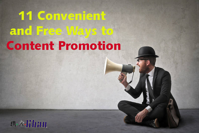 11 Convenient and Free Ways to Content Promotion